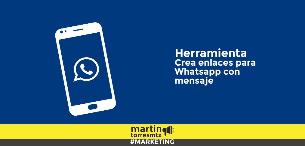 Crea tu enlace para Whatsapp con mensaje personalizado